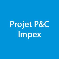 PROJET P&C IMPEX